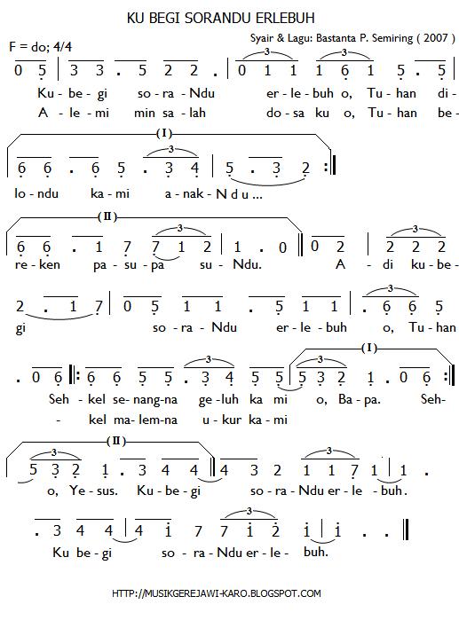 """Partitur Lagu Rohani Karo """"Ku Begi Sora-Ndu Erlebuh"""". Syair & Lagu: Bastanta P. Sembiring"""