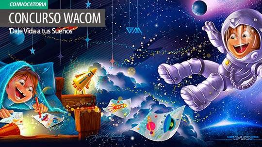 Concurso Wacom 'Dale Vida a tus Sueños'