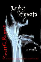 Gunshot Stigmata