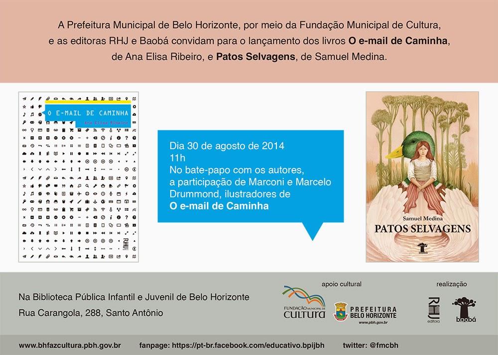 """Lançamento dos livros """"O e-mail de Caminha"""" e """"Patos Selvagens"""""""