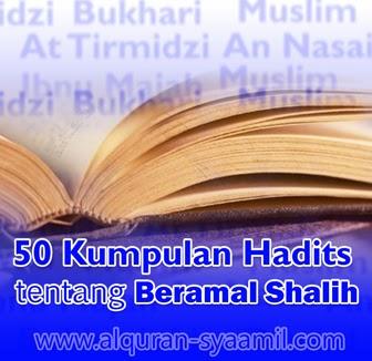 50 Kumpulan Hadits tentang Beramal Shalih
