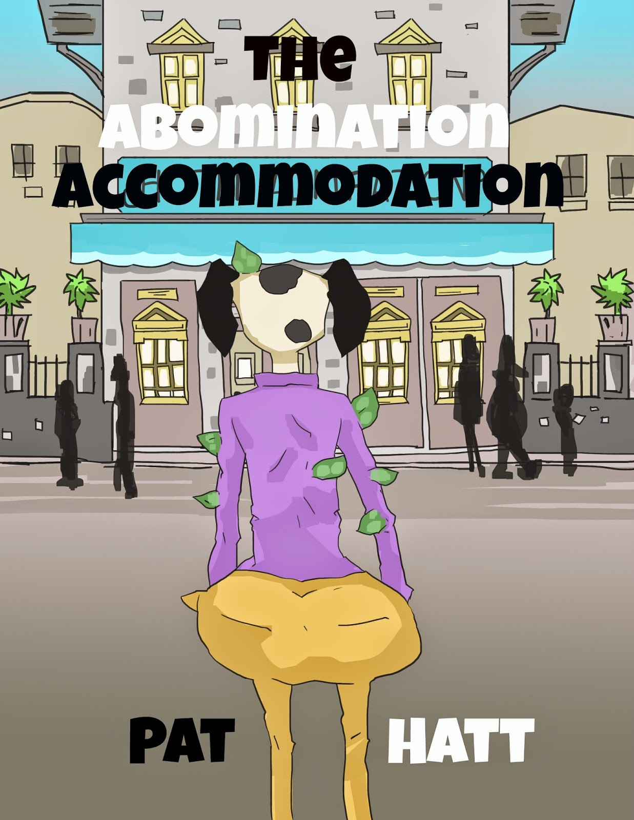 http://www.amazon.com/Abomination-Accommodation-Pat-Hatt-ebook/dp/B00VEJA7SQ