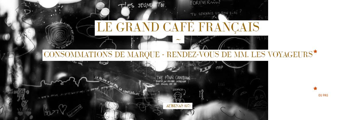 Le Grand Café Français Aubenas