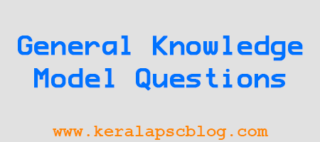 PSC General Knowledge Model Questions