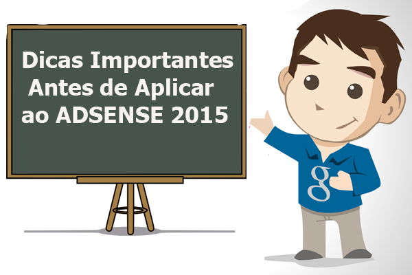 Dicas Importantes antes de Aplicar ao Adsense 2015