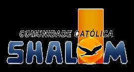 Comunidade Católica Shalom!
