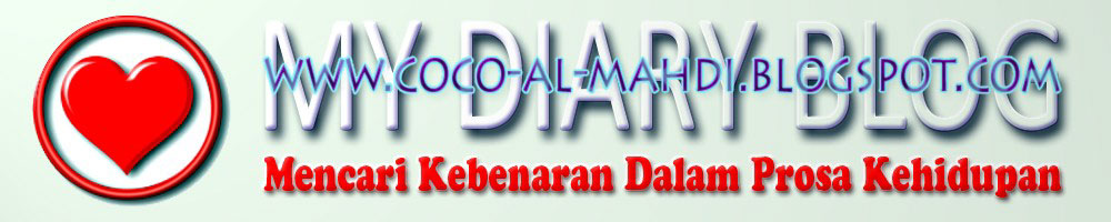 My Diary Blog - www.coco-al-mahdi.blogspot.com