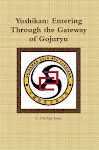 Yushikan: Entering the Gateway of Gojuryu