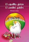 EL CABALLITO GLOTÓN. CUENTO INFANTIL. Montse Cobas. Quieres comprarlo,España.Haz clic en la imagen.