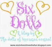 Six Dolls!