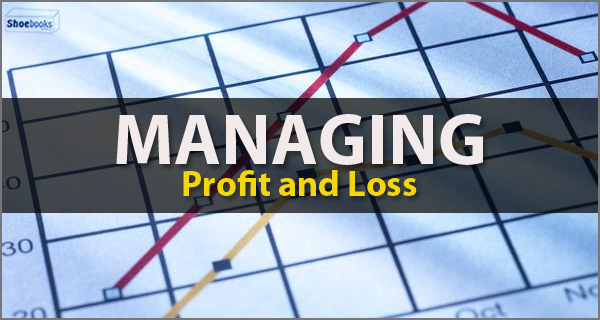 managing profit and loss