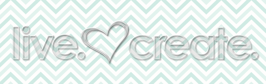 Live. Love. Create.