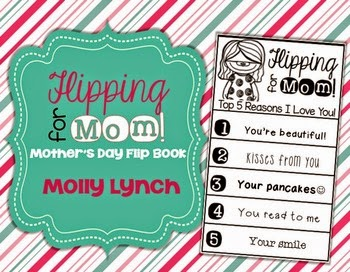 https://www.teacherspayteachers.com/Product/Flipping-for-Mom-A-Mothers-Day-Flip-Book-for-Mom-1808390