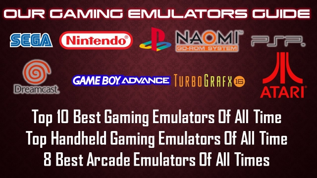 Our Gaming Emulators Guide