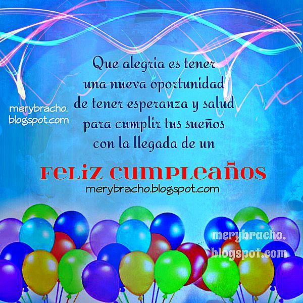 Bellas frases de  cumpleaños para saludos en día especial con mensaje cristiano, bendiciones de Dios en la vida