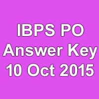 IBPS PO Online Exam Answer Key for 10th October 2015