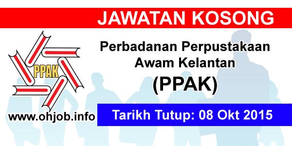 Jawatan Kerja Kosong Perbadanan Perpustakaan Awam Kelantan (PPAK) logo www.ohjob.info oktober 2015