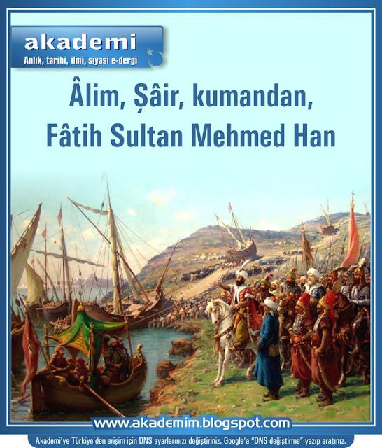 Âlim, Şâir, kumandan, Fâtih Sultan Mehmed Han