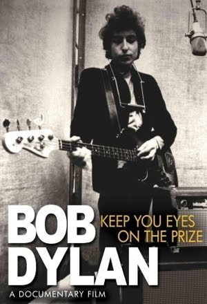 Bob Dylan Keep Your Eyes On The Prize (2009)