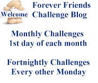 Forever Friends Challenges