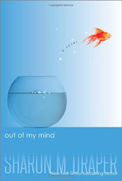 Reading: Out of My Mind by Sharon Draper