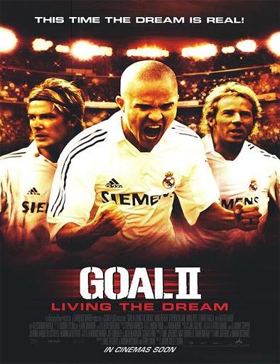 Ver ¡Gol 2! Viviendo el sueño (2007) Online