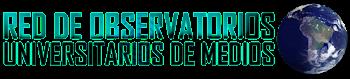 RED DE OBSERVATORIOS DE MEDIOS