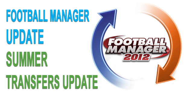 Summer Transfers Update for Football Manager 2012