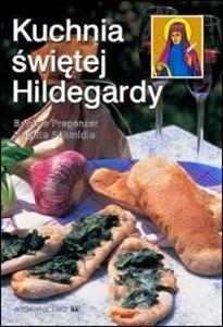 http://www.mwydawnictwo.pl/p/559/kuchnia-%C5%9Bw-hildegardy