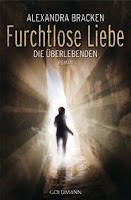 http://www.randomhouse.de/Paperback/Furchtlose-Liebe-Die-UEberlebenden-2-Roman/Alexandra-Bracken/e394448.rhd