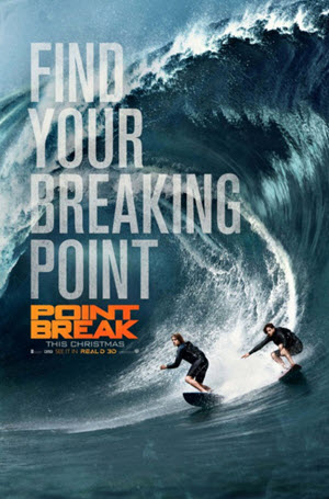 Point Break: Official Theatrical Poster