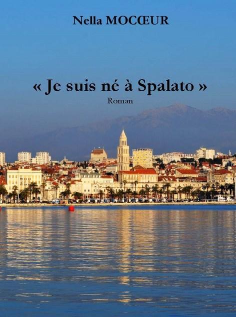 Je suis né à Spalato