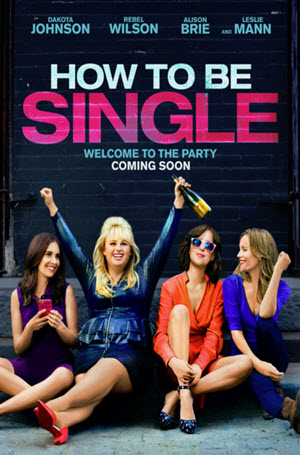 How to Be Single: Official Release Poster