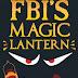 FBI's Magic Lantern Exposed [Info-Graphic]