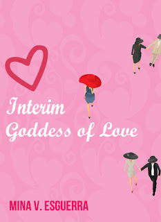 Book cover of Interim Goddess of Love by Mina V. Esguerra
