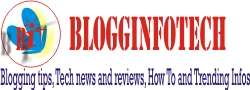 Blogginfotech-Blogging, Information and Technology