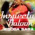 NEW TRACK :Inspecta haloon babu --mboga saba
