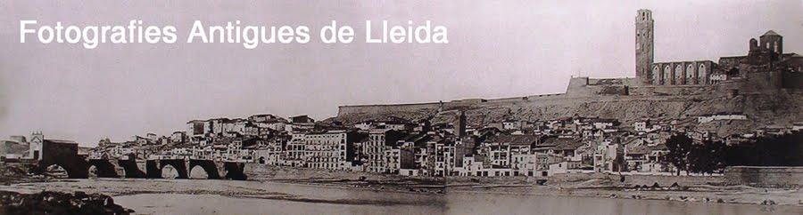 Fotografies Antigues de Lleida