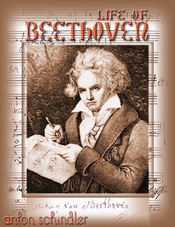 novel, Beethoven, Life of Beethoven, Anton Schindler, Music, Individual Composer & Musician, Composer, Musician, ebook, cheap ebook