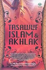 toko buku rahma: buku TASAWUF ISLAM DAN AKHLAK, pengarang fauqi hajjaj, penerbit amzah
