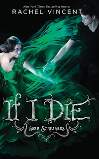 If I Die (Soul Screamers #5): review