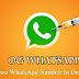 OGWHATSAPP Latest Version APK (2 WhatsApp In One Phone- NO ROOT)