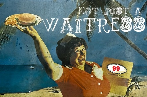 Not Just a Waitress