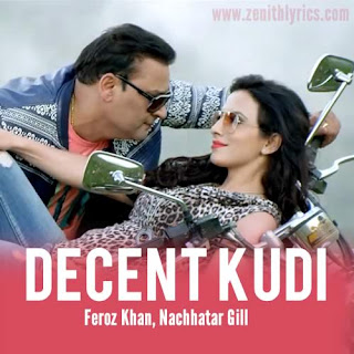 Decent Kudi Lyrics from Jugaadi Dot Com