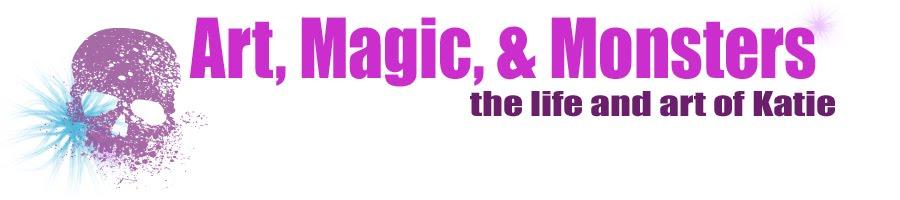 Art, Magic, & Monsters