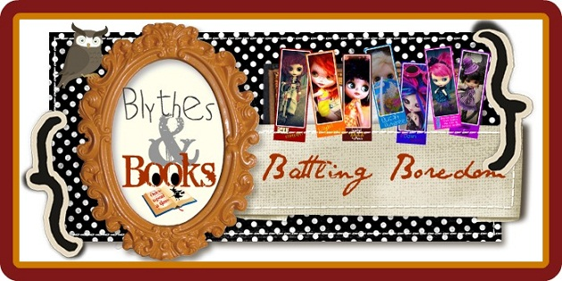 Blythes & Books: Battling Boredom