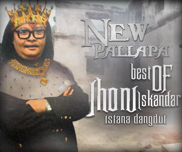 new pallapa, new pallapa best of jhoni iskandar, jhoni iskandar, cover album new pallapa, dangdut koplo juli 2013