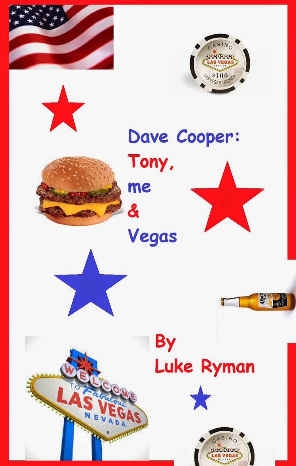 Dave Cooper: Tony, me & Vegas
