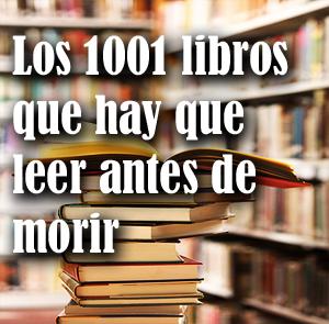 100 libros que hay que leer antes de morir: