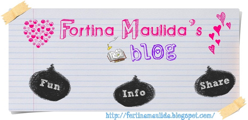 Fortina Maulida's blog